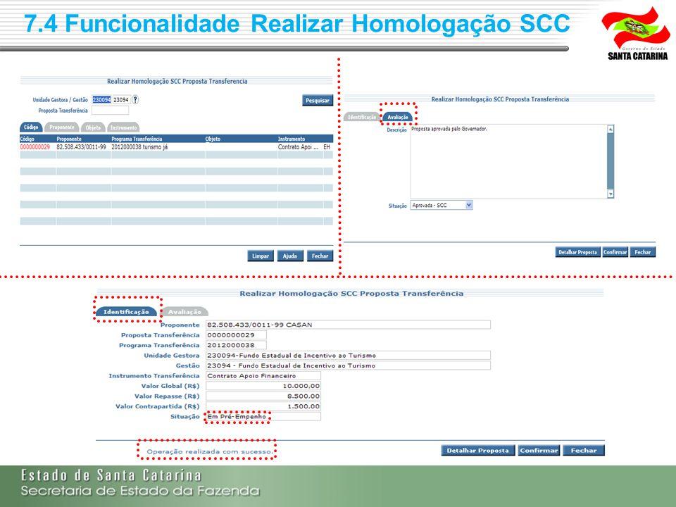 7.4 Funcionalidade Realizar Homologação SCC