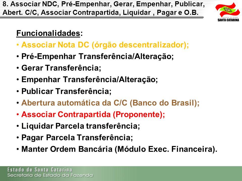 Associar Nota DC (órgão descentralizador);