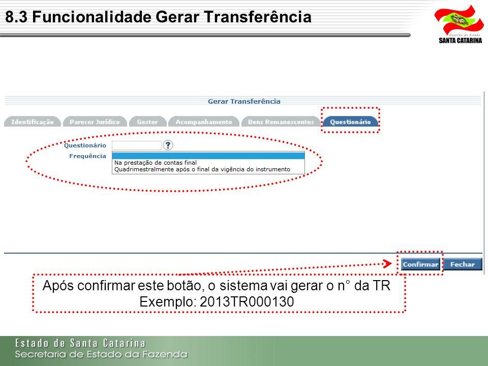 8.3 Funcionalidade Gerar Transferência