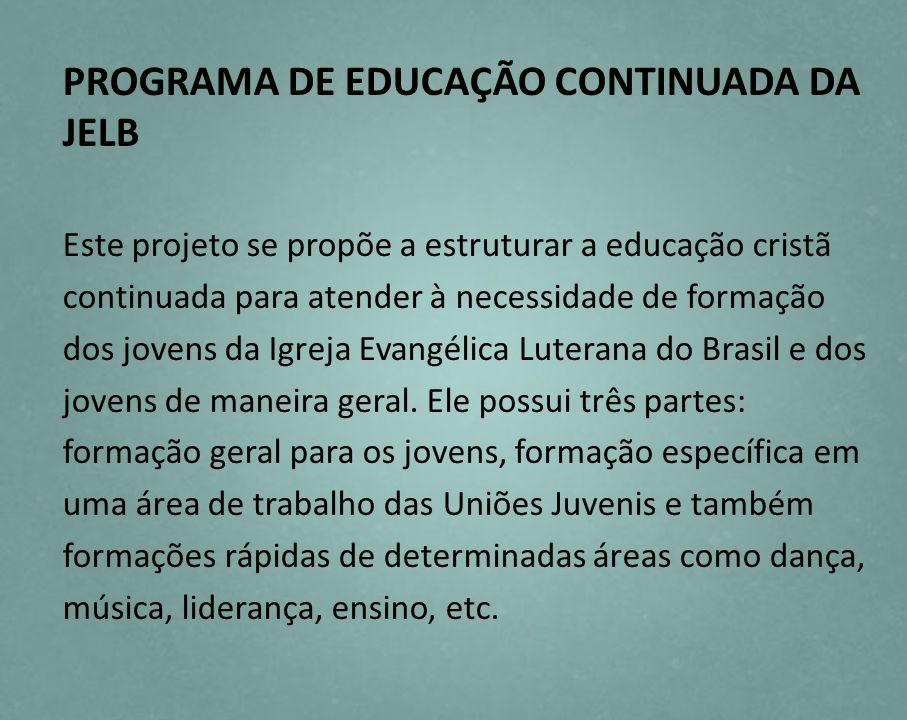 PROGRAMA DE EDUCAÇÃO CONTINUADA DA JELB