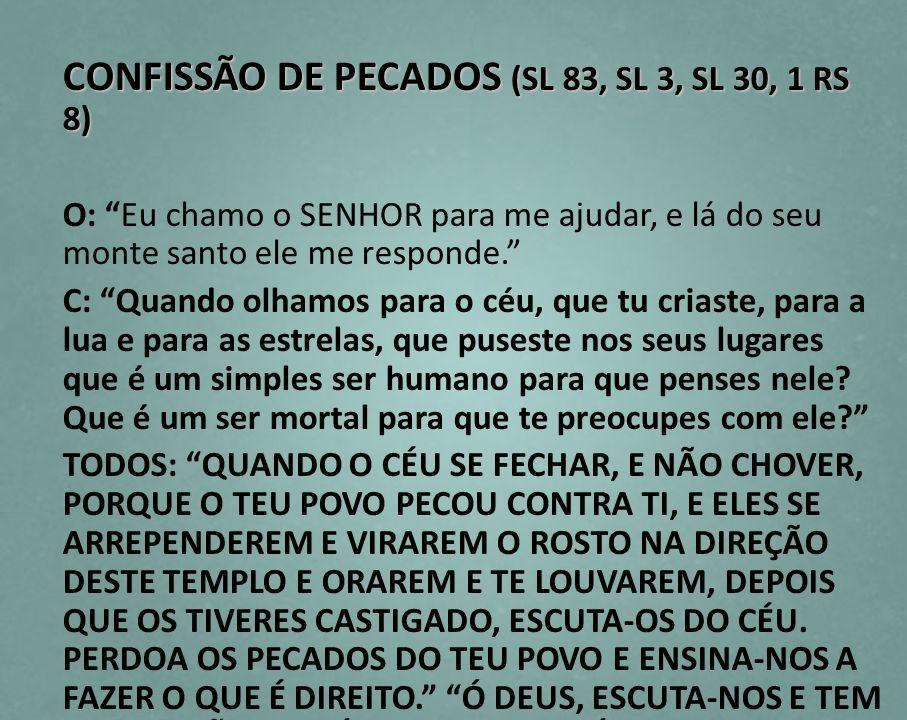 CONFISSÃO DE PECADOS (SL 83, SL 3, SL 30, 1 RS 8)
