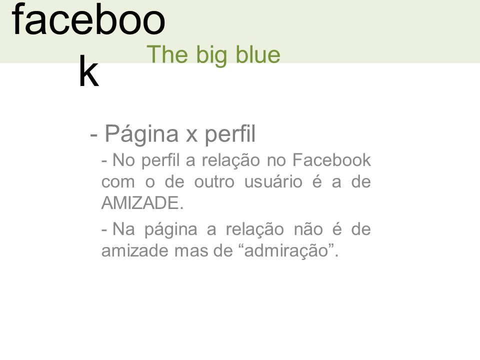 facebook The big blue Página x perfil