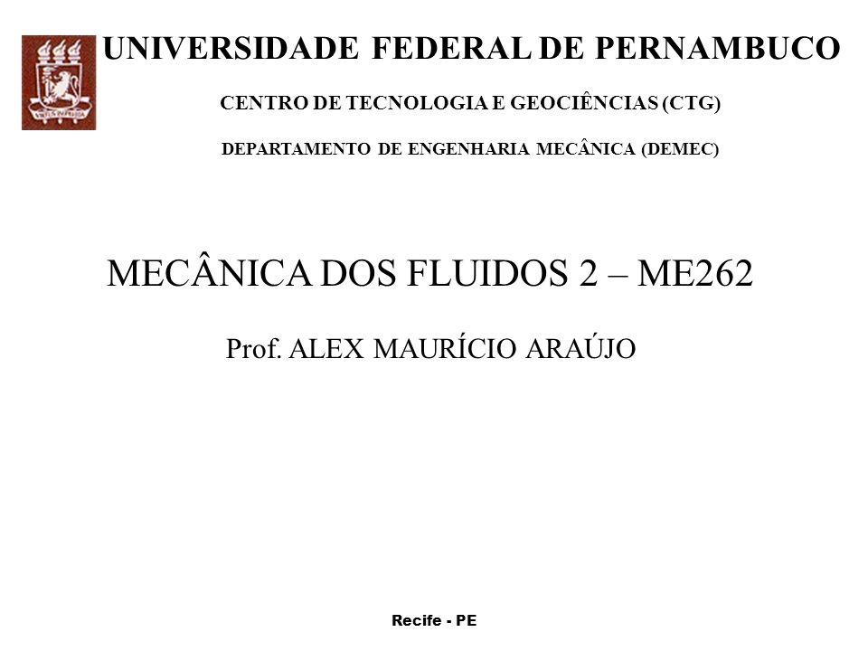MECÂNICA DOS FLUIDOS 2 – ME262