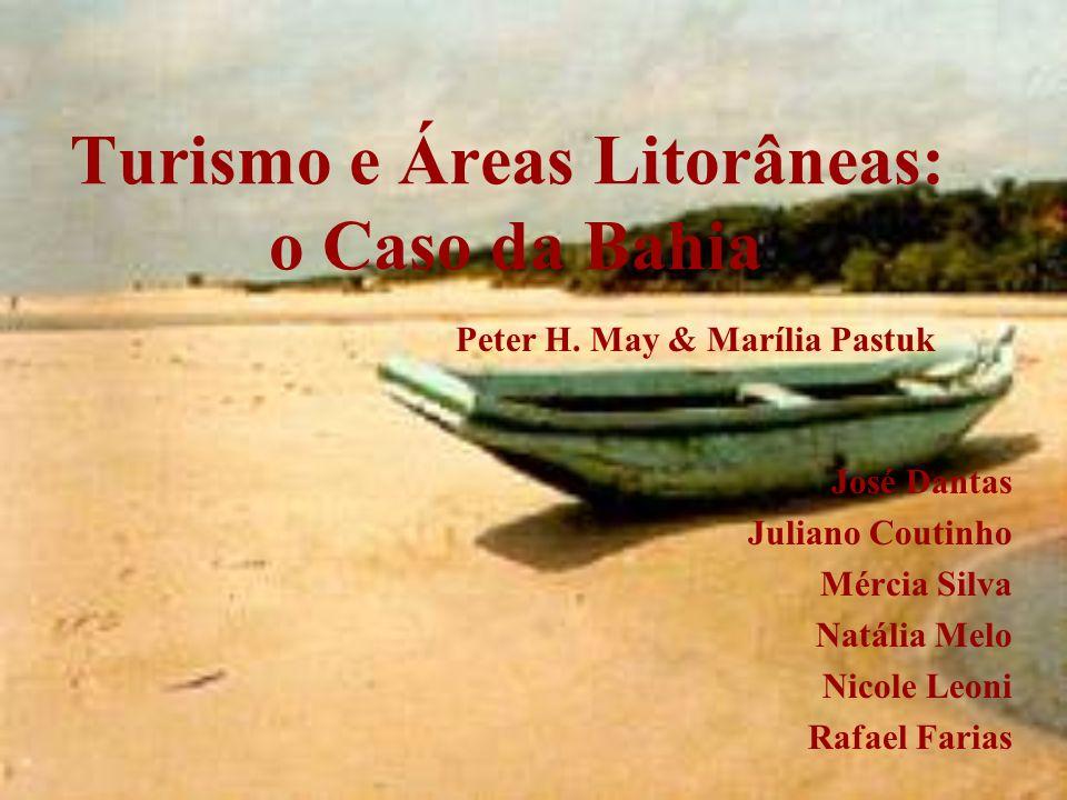 Turismo e Áreas Litorâneas: o Caso da Bahia