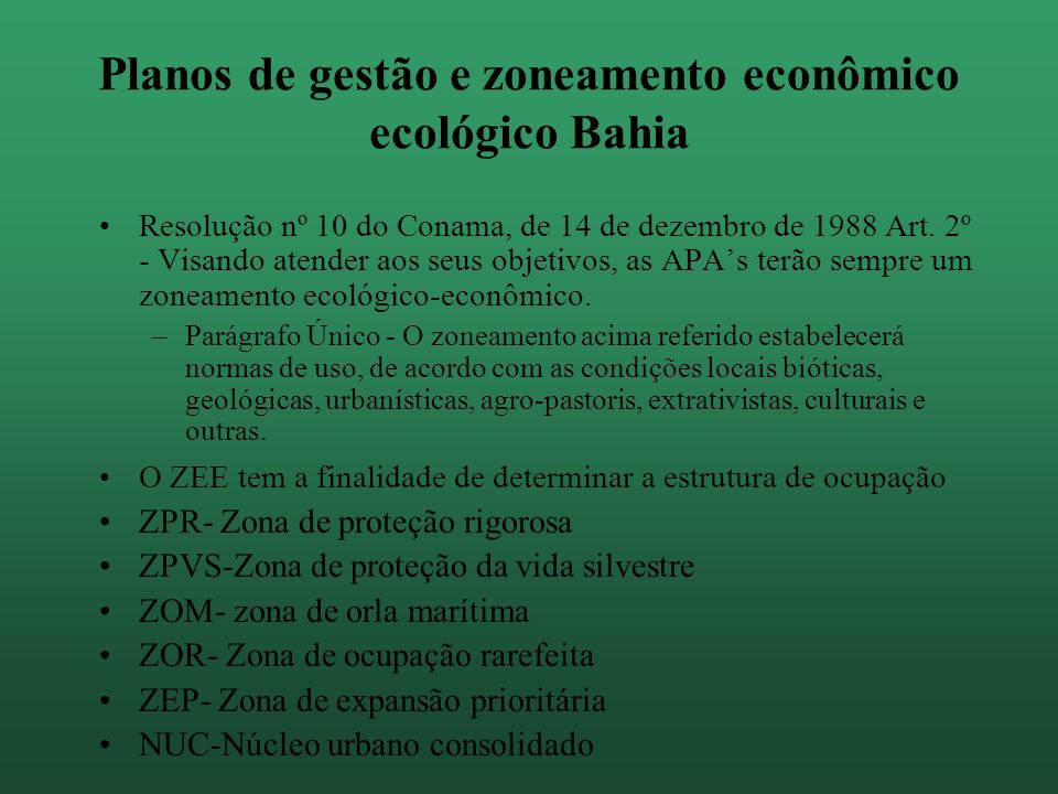 Planos de gestão e zoneamento econômico ecológico Bahia