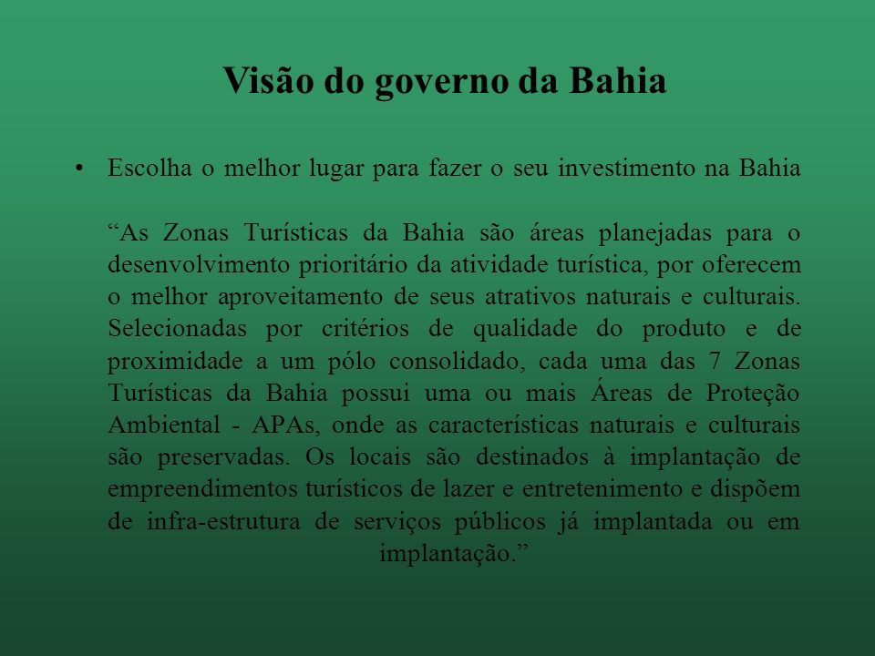 Visão do governo da Bahia