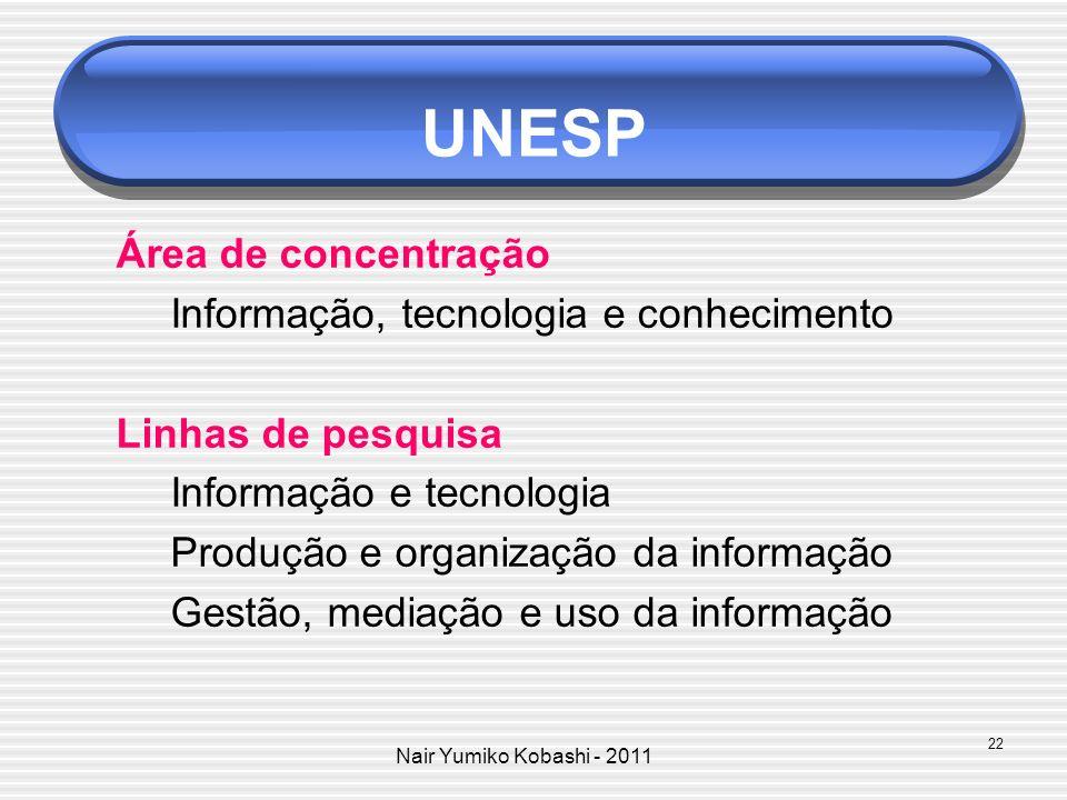 UNESP Área de concentração Informação, tecnologia e conhecimento