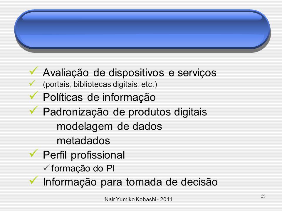 Avaliação de dispositivos e serviços Políticas de informação