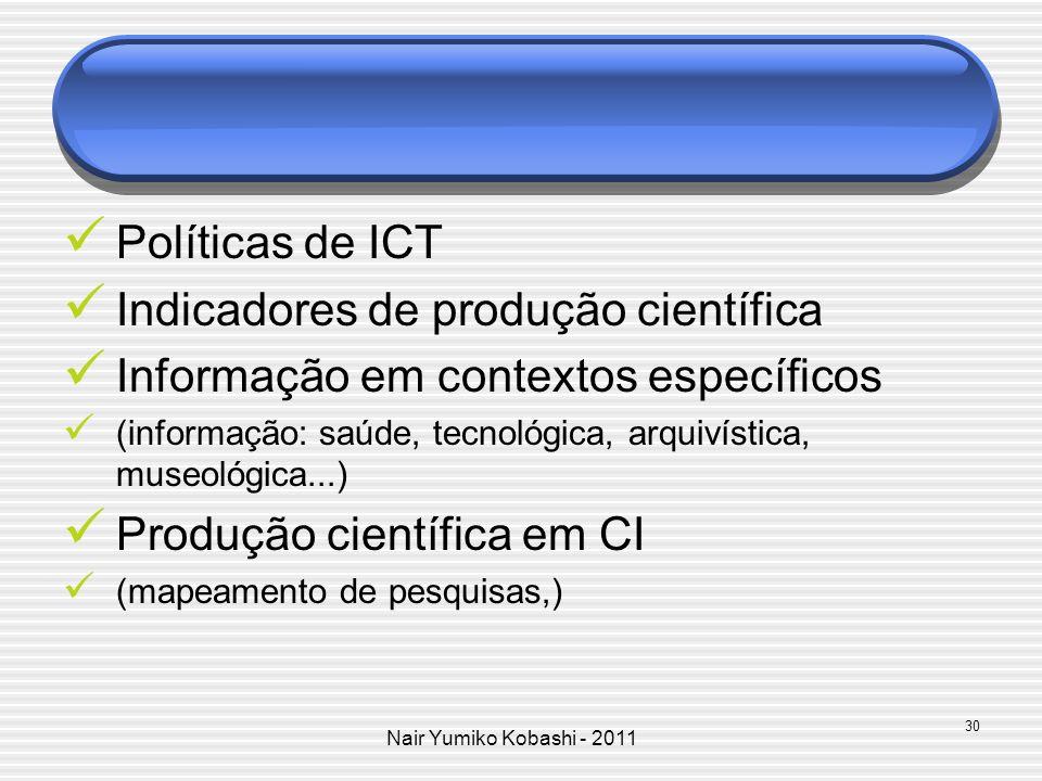 Indicadores de produção científica Informação em contextos específicos