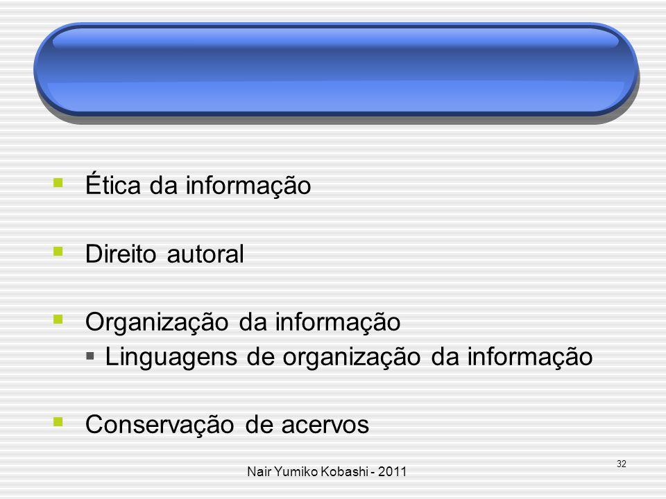 Organização da informação Linguagens de organização da informação