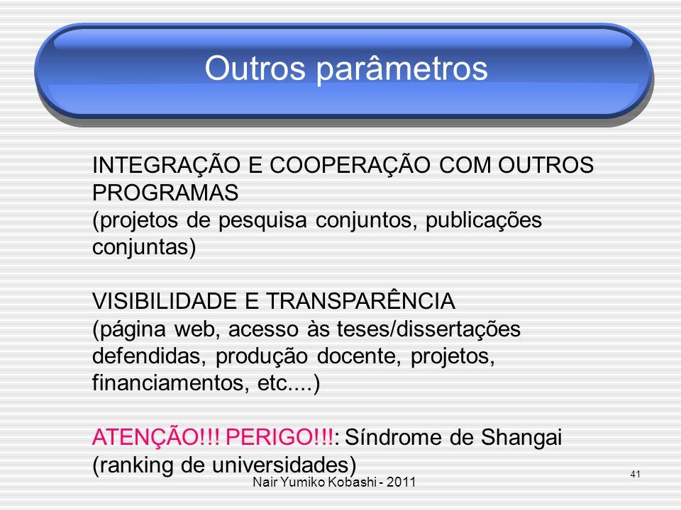 Outros parâmetros INTEGRAÇÃO E COOPERAÇÃO COM OUTROS PROGRAMAS