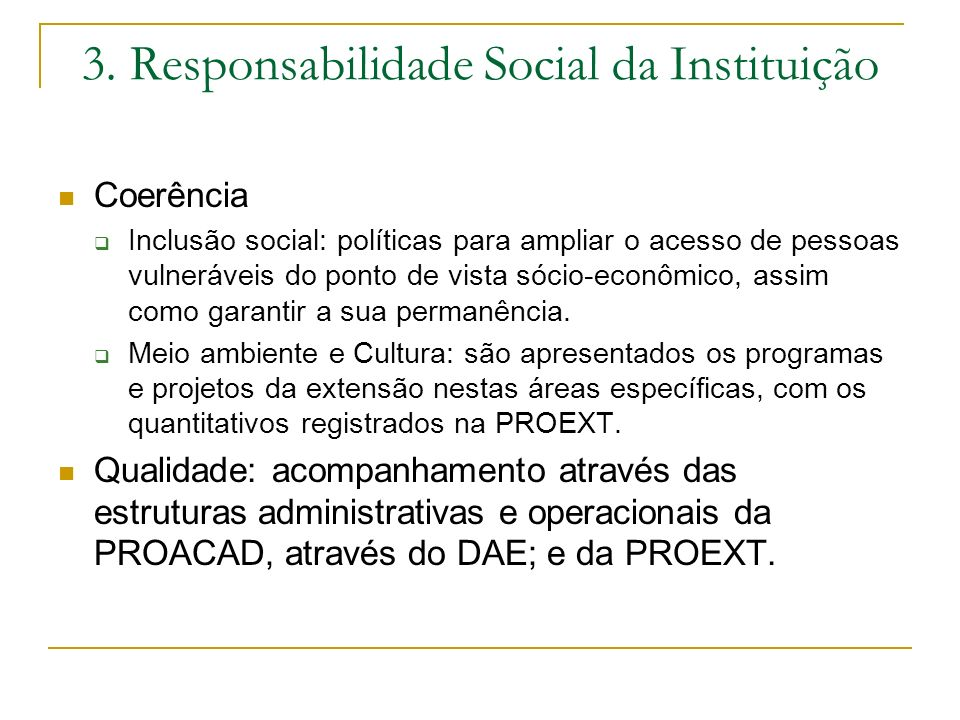 3. Responsabilidade Social da Instituição