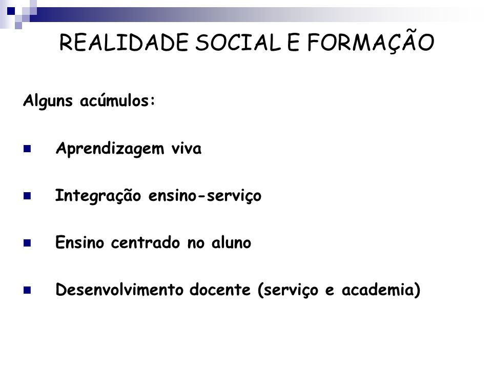 REALIDADE SOCIAL E FORMAÇÃO