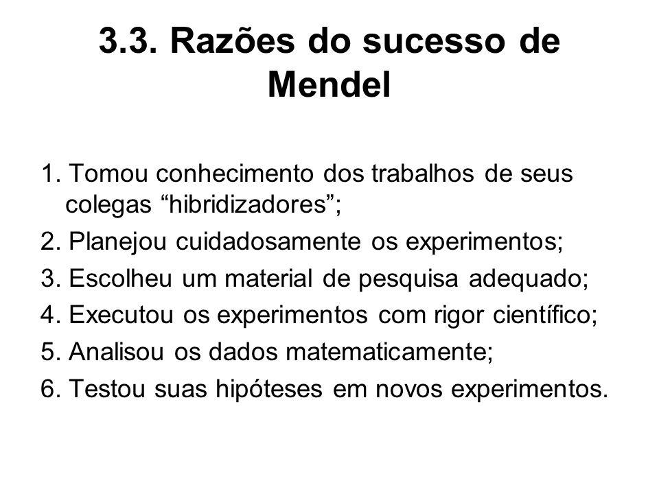 3.3. Razões do sucesso de Mendel