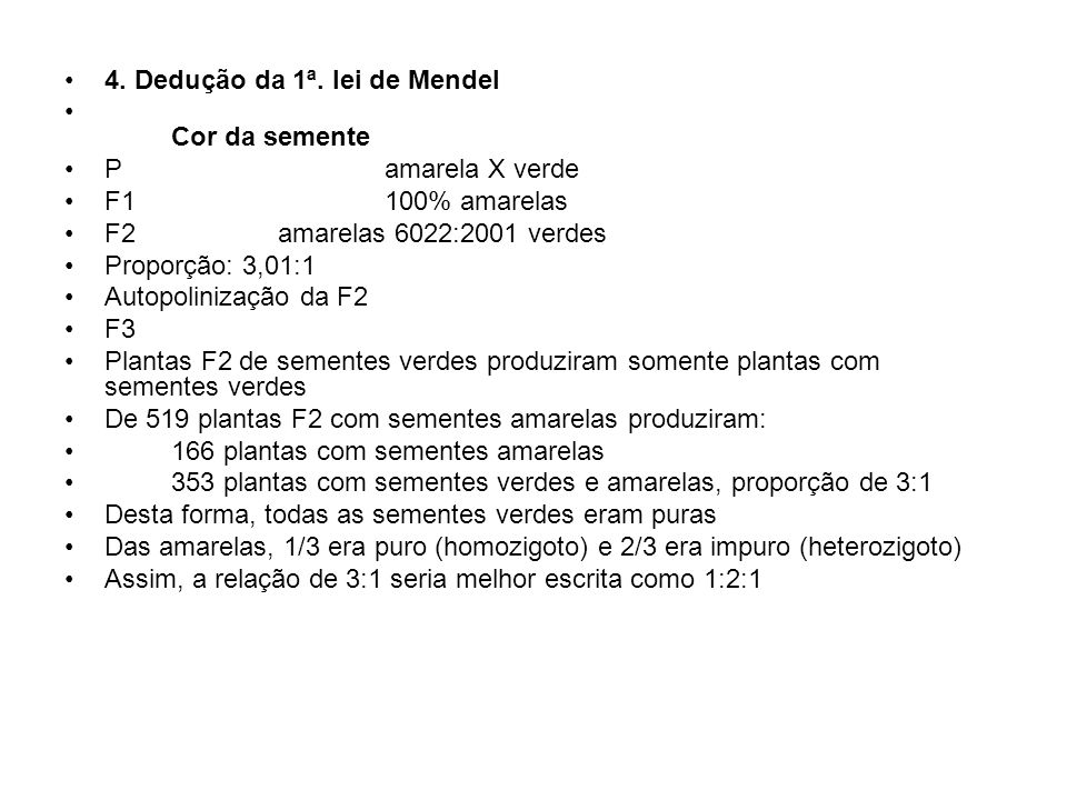 4. Dedução da 1ª. lei de Mendel