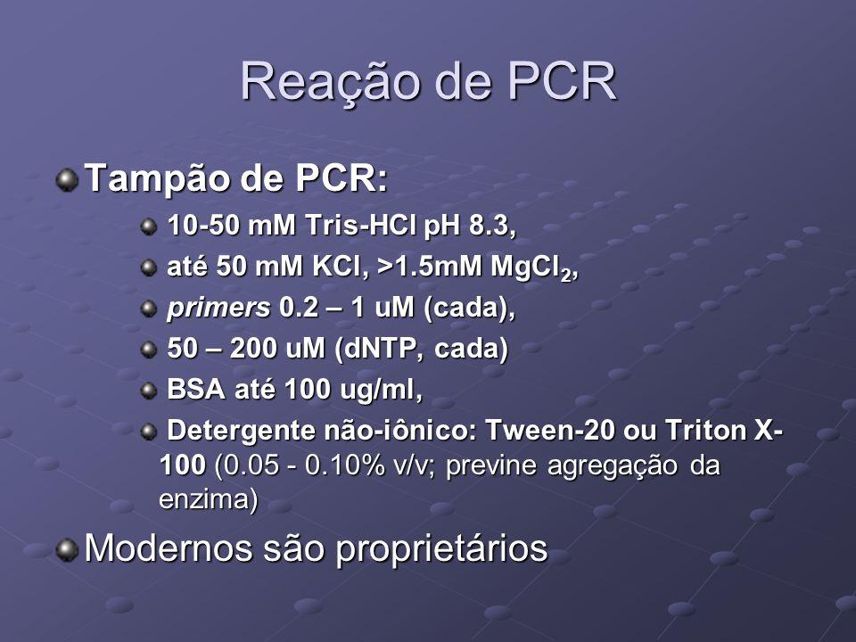 Reação de PCR Tampão de PCR: Modernos são proprietários