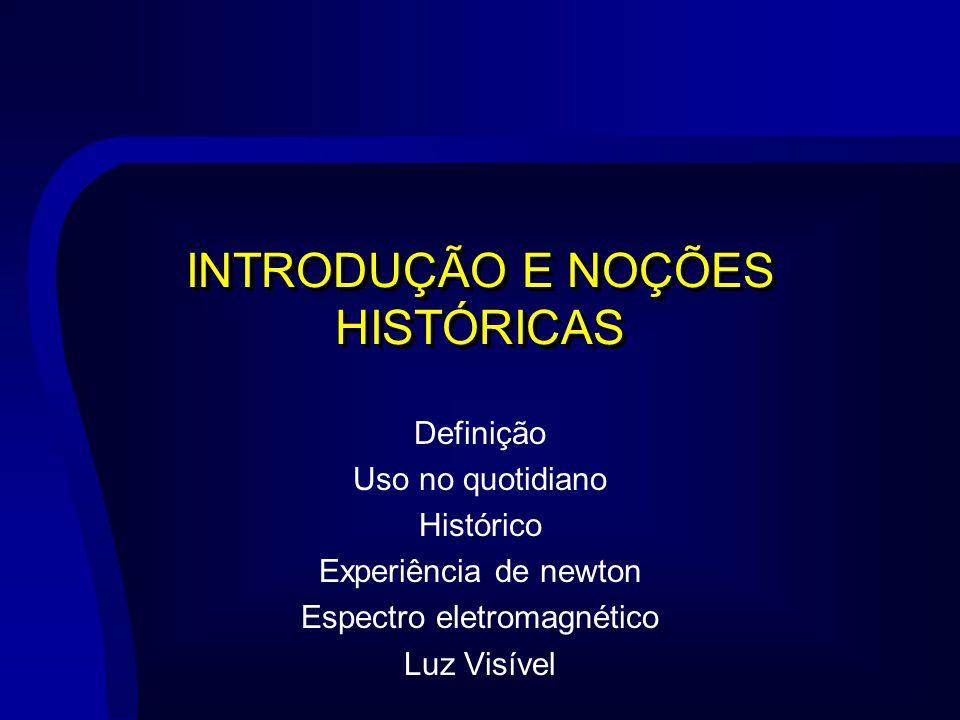 INTRODUÇÃO E NOÇÕES HISTÓRICAS