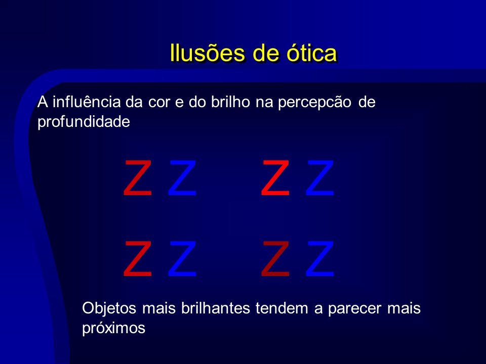 Ilusões de ótica A influência da cor e do brilho na percepcão de profundidade.