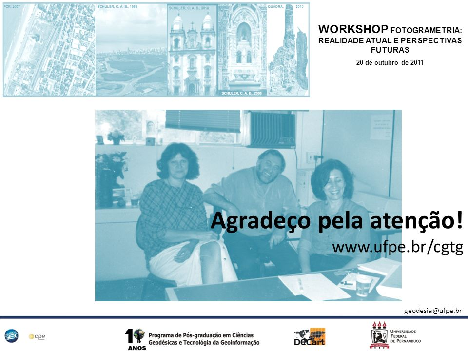 Agradeço pela atenção! www.ufpe.br/cgtg