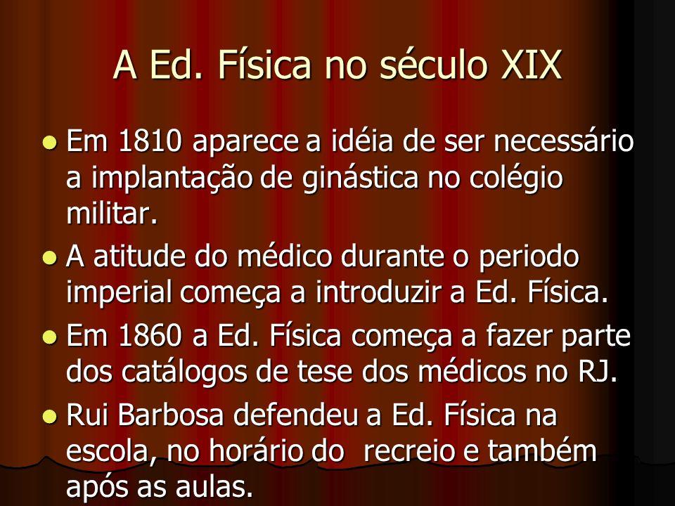 A Ed. Física no século XIX