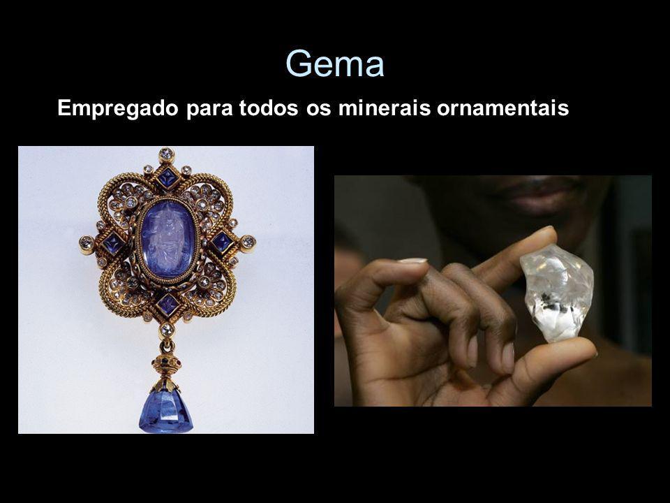 Gema Empregado para todos os minerais ornamentais