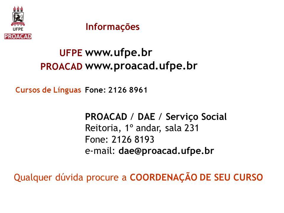 www.ufpe.br www.proacad.ufpe.br Informações UFPE PROACAD