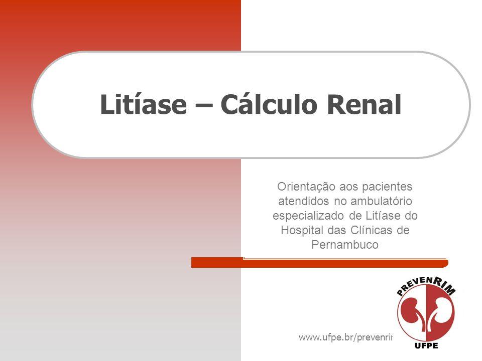 Litíase – Cálculo Renal