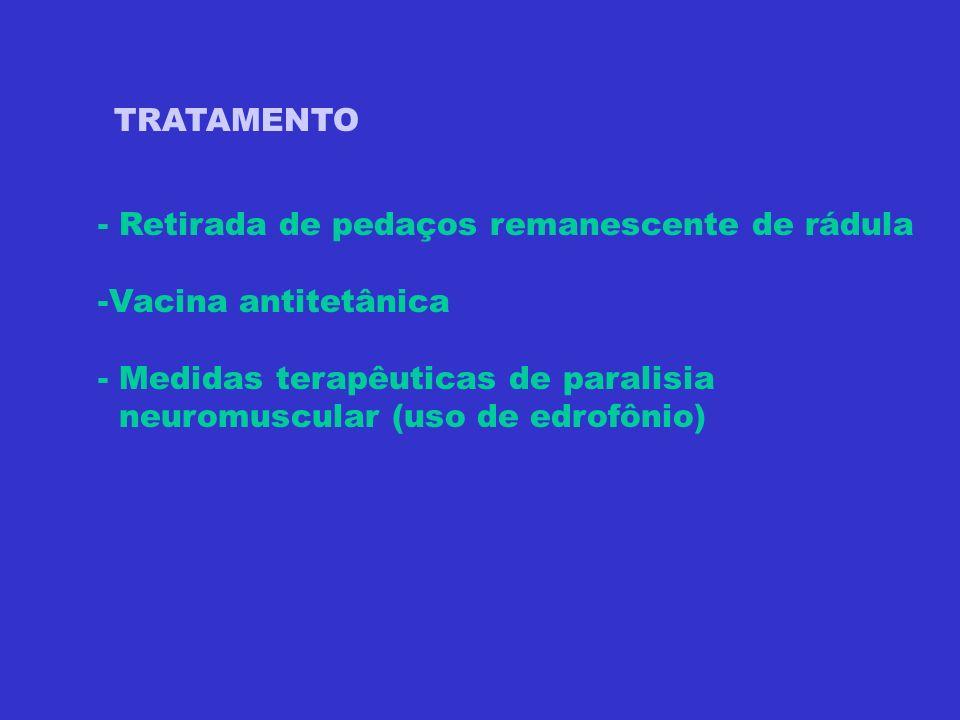 TRATAMENTO - Retirada de pedaços remanescente de rádula. -Vacina antitetânica. - Medidas terapêuticas de paralisia.