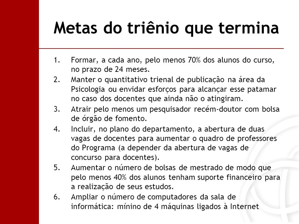 Metas do triênio que termina