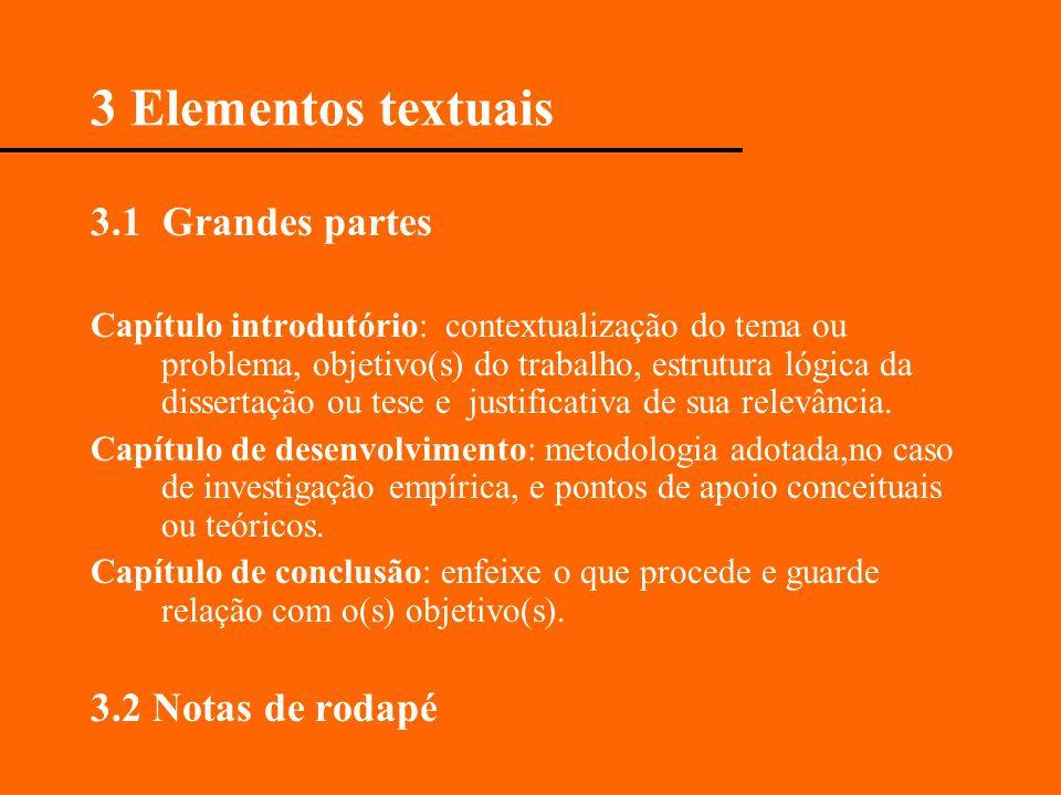 3 Elementos textuais 3.1 Grandes partes 3.2 Notas de rodapé