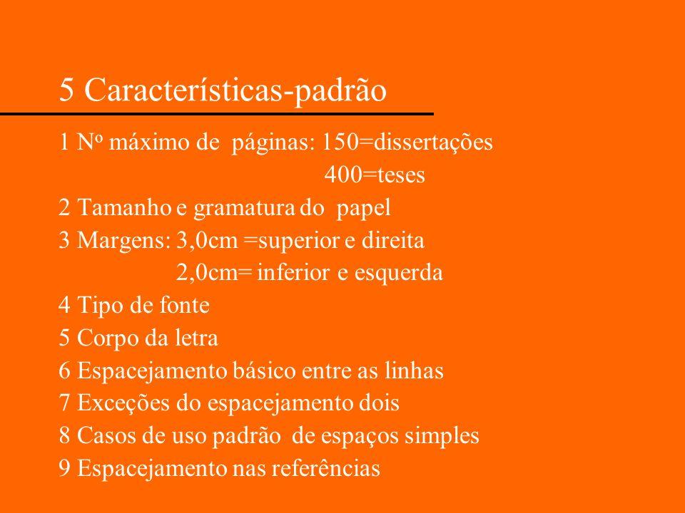 5 Características-padrão