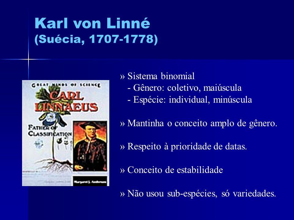 Karl von Linné (Suécia, 1707-1778) » Sistema binomial