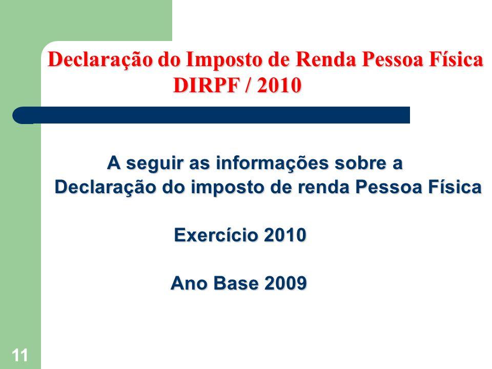 Declaração do Imposto de Renda Pessoa Física DIRPF / 2010
