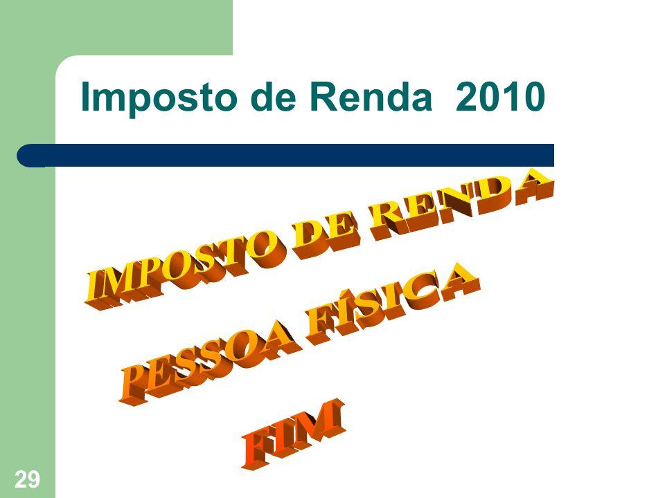IMPOSTO DE RENDA PESSOA FÍSICA FIM