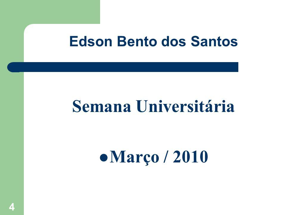 Semana Universitária Março / 2010