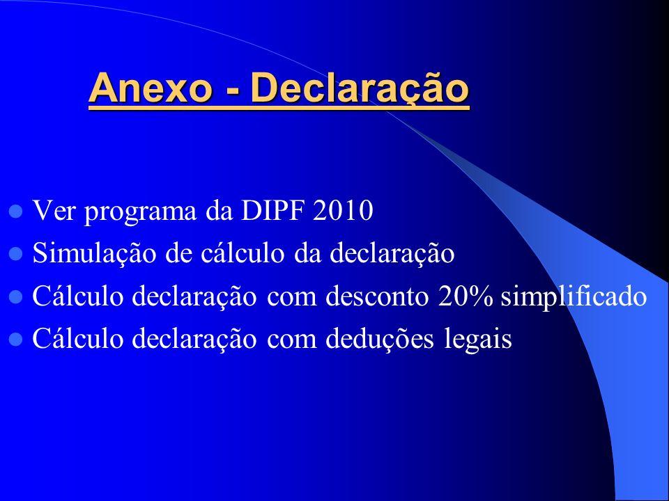 Anexo - Declaração Ver programa da DIPF 2010