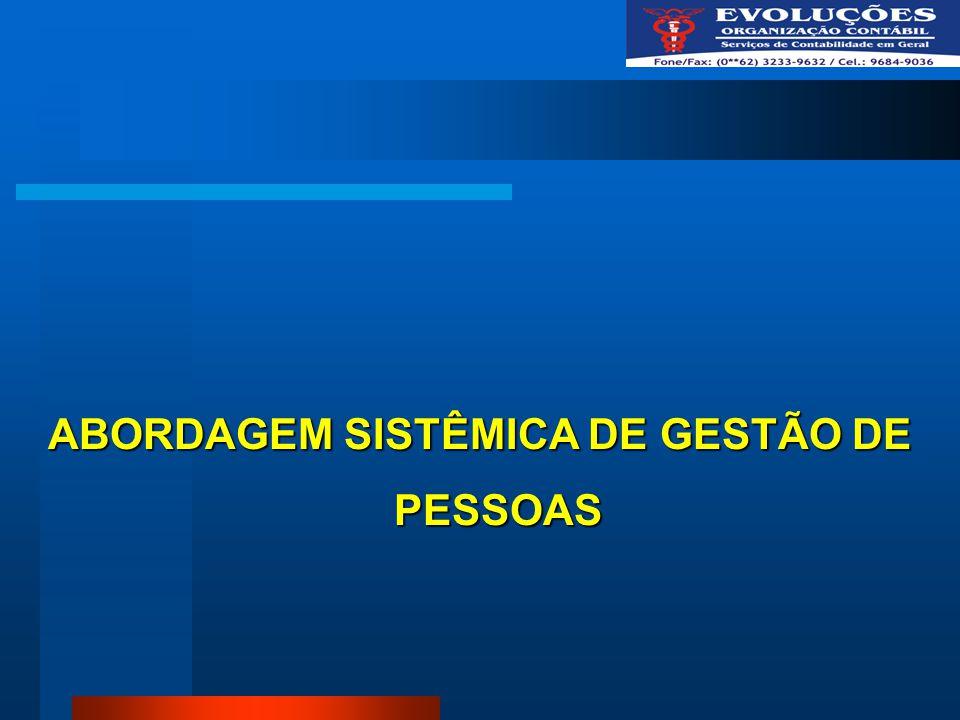 ABORDAGEM SISTÊMICA DE GESTÃO DE PESSOAS