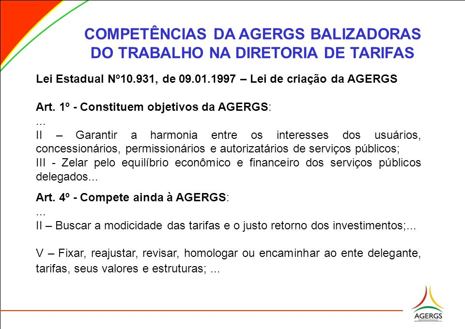 COMPETÊNCIAS DA AGERGS BALIZADORAS DO TRABALHO NA DIRETORIA DE TARIFAS