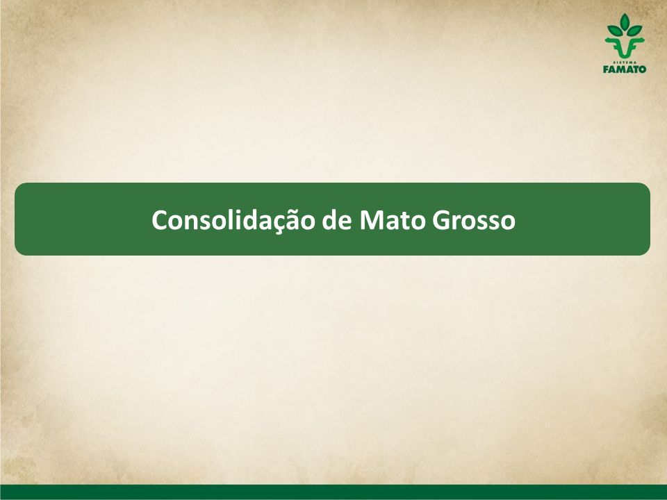 Consolidação de Mato Grosso