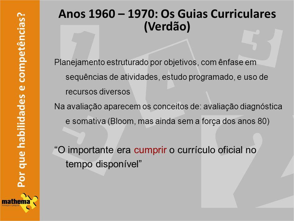 Anos 1960 – 1970: Os Guias Curriculares (Verdão)