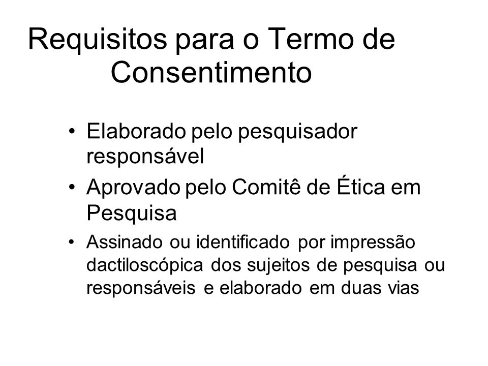 Requisitos para o Termo de Consentimento
