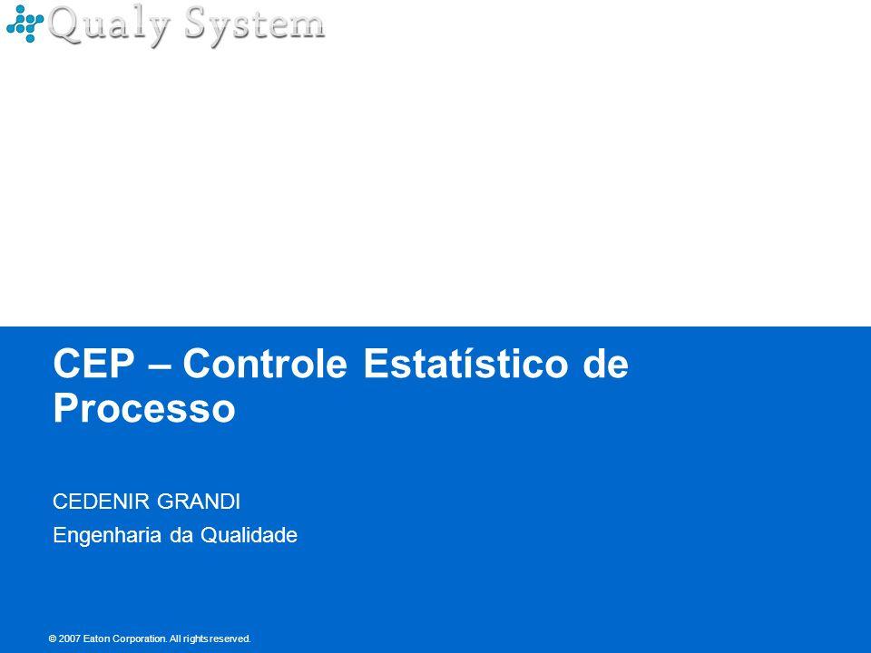 CEP – Controle Estatístico de Processo