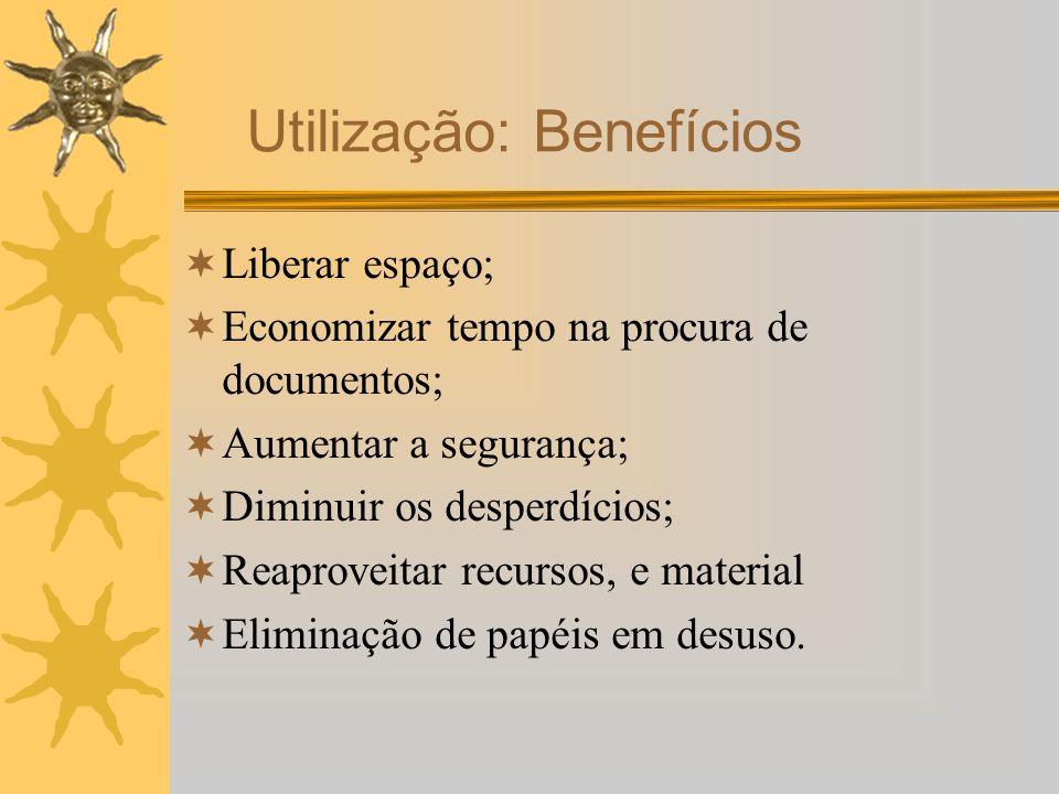 Utilização: Benefícios