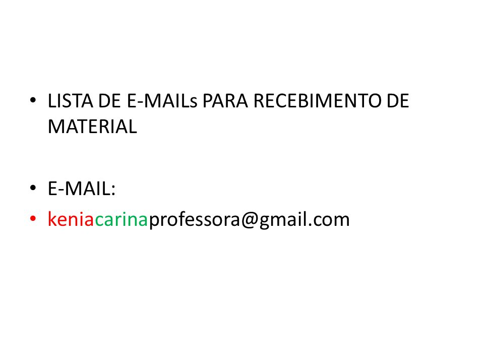 LISTA DE E-MAILs PARA RECEBIMENTO DE MATERIAL