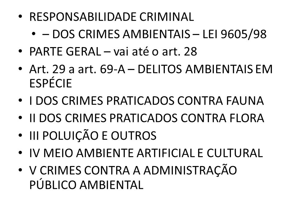 – DOS CRIMES AMBIENTAIS – LEI 9605/98