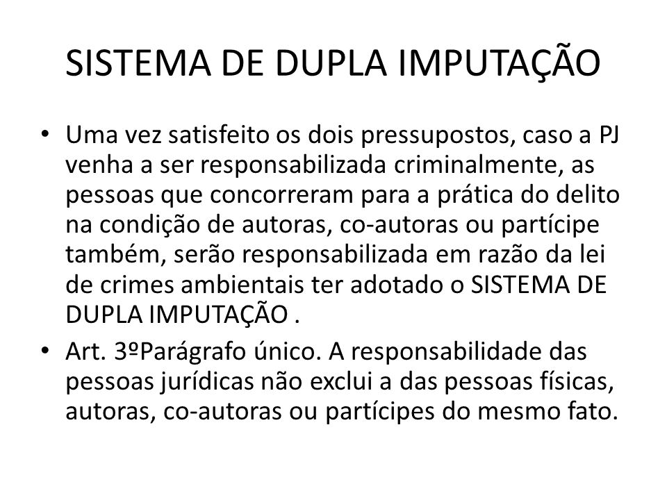 SISTEMA DE DUPLA IMPUTAÇÃO