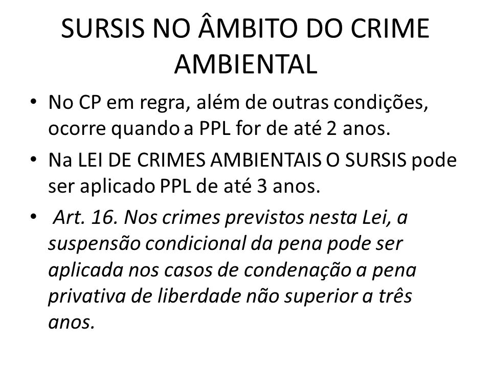 SURSIS NO ÂMBITO DO CRIME AMBIENTAL