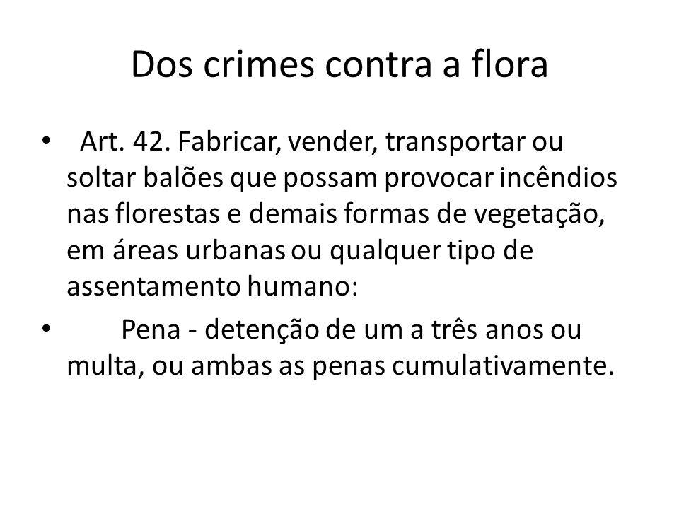 Dos crimes contra a flora
