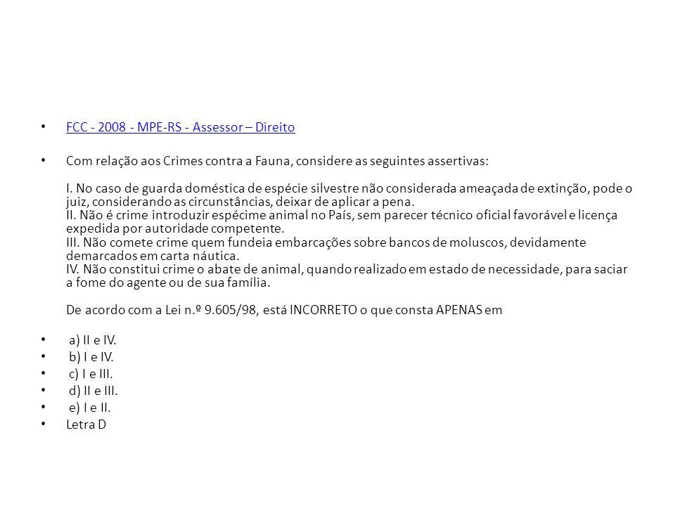 FCC - 2008 - MPE-RS - Assessor – Direito