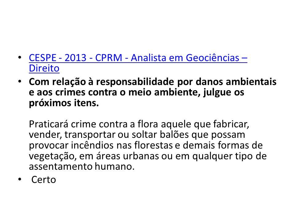 CESPE - 2013 - CPRM - Analista em Geociências – Direito
